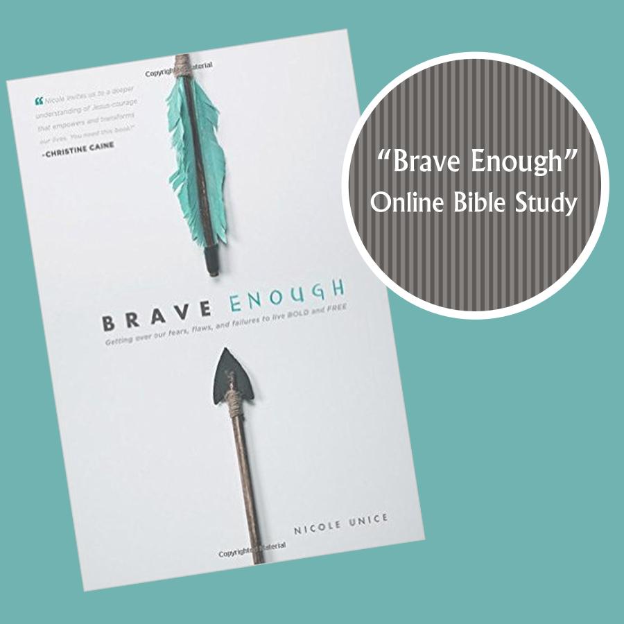 """Online Bible Study – """"Brave Enough"""" – Week 8"""